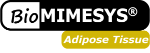 BIOMIMESYS® Adipose tissue
